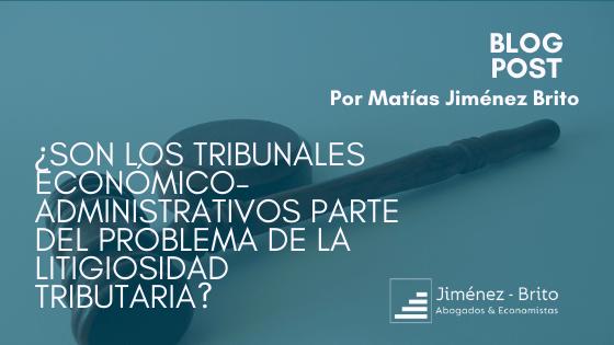 ¿Son los tribunales económico-administrativos parte del problema de la litigiosidad tributaria?