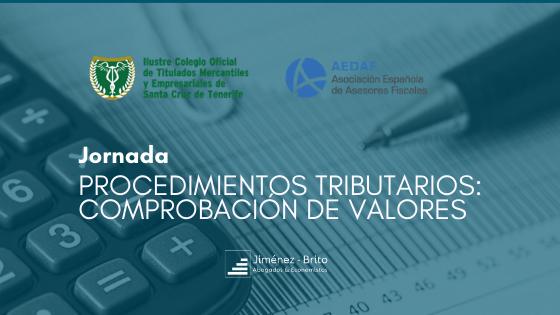 """Matías Jiménez Brito participa en la jornada """"Procedimientos Tributarios: comprobación de valores"""" en Santa Cruz de Tenerife"""